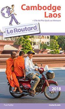 Cambodge, Laos : Plus l'île de Phu Quoc au Vietnam