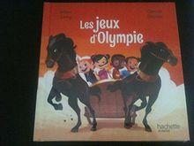 Les Jeux d'Olympie - Collection Le Club des Aventuriers de l'Histoire