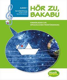 Hör zu, Bakabu: Album 1 [inkl. 2 Audio-CDs]