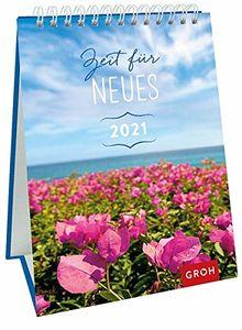 Zeit für Neues 2021: Dekorativer Wochenkalender im Hochformat zum Hinstellen