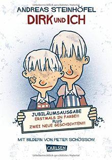 Dirk und ich: farbig illustrierte Ausgabe