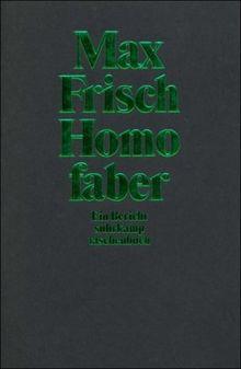 Homo faber: Ein Bericht (suhrkamp taschenbuch)