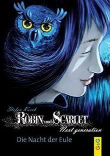 Robin und Scarlet 2.1 - Die Nacht der Eule
