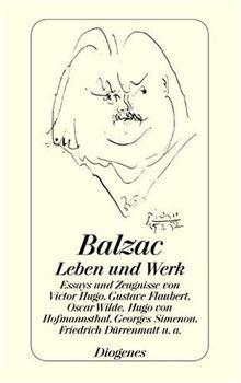 Balzac - Leben und Werk. Zeugnisse und Aufsätze von Victor Hugo bis Georges Simenon, mit einem Repertorium der wichtigsten Romanfiguren, Chronik und Bibliographie.