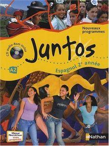 Espagnol 2e année Juntos A2 : Programmes 2009 (1Cédérom)