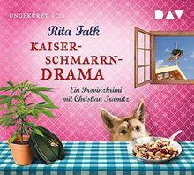 Kaiserschmarrndrama. Ein Provinzkrimi: Ungekürzte Lesung mit Christian Tramitz (6 CDs)