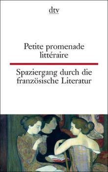 Petite promenade littéraire Spaziergang durch die französische Literatur