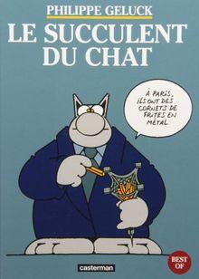 Le Chat : Le succulent du Chat (Geluck 48p)