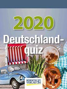 Deutschlandquiz 2020: Tages-Abreisskalender I Jeden Tag eine neue Wissens-Frage rund um Deutschland I Aufstellbar I 12 x 16 cm