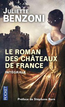 Le Roman des châteaux de France, Intégrale :