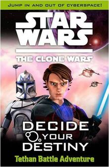 Star Wars The Clone Wars: Decide Your Destiny ™: Tethan Battle Adventure