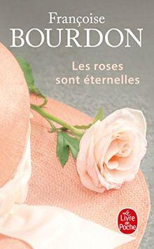 Les roses sont eternelles