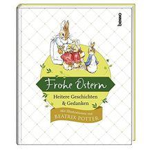 Frohe Ostern: Heitere Geschichten & Gedanken - mit Illustrationen von Beatrix Potter