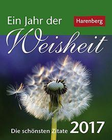 Ein Jahr Der Weisheit Kalender 2017 Die Schonsten Zitate Von Harenberg