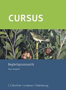 Cursus – Neue Ausgabe / Cursus – Neue Ausgabe Begleitgrammatik