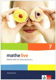Mathe live - Neubearbeitung. Mathematik für Sekundarstufe 1: Arbeitsheft plus Lösungsheft. 7. Schuljahr