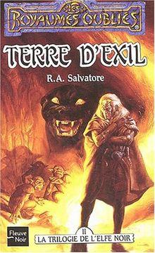 Terre d'exil la trilogie de l'elfe noir (Royaumes Oubliés)