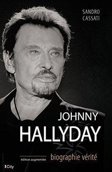 Johnny Hallyday, biographie vérité