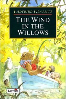 The Wind in the Willows (Classics)
