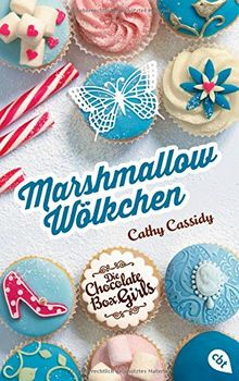 Die Chocolate Box Girls - Marshmallow-Wölkchen: Band 2