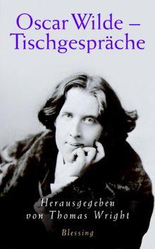 Oscar Wilde - Tischgespräche