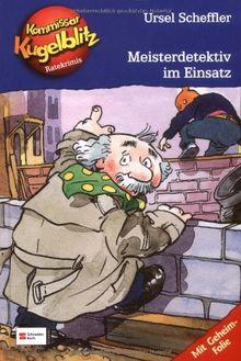 HIT: Kommissar Kugelblitz, Band 01-03: Meisterdetektiv im Einsatz