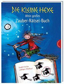 Die kleine Hexe: Mein großes Zauber-Rätsel-Buch