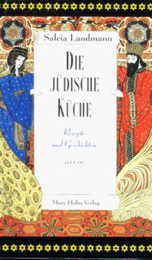 Die j dische k che rezepte und geschichten von salcia for Die judische kuche