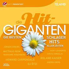Die Hit Giganten: Die besten Schlager Hits aller Zeiten