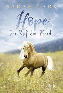 Hope: Der Ruf der Pferde