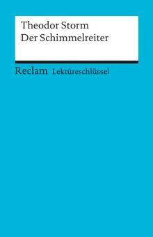 Theodor Storm: Der Schimmelreiter. Lektüreschlüssel