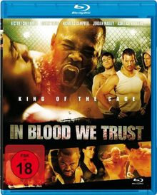 In Blood We Trust [Blu-ray]