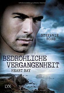 Heart Bay - Bedrohliche Vergangenheit (Heart-Bay-Reihe, Band 3)