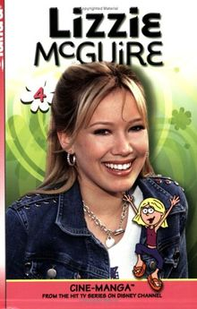 Lizzie McGuire Cine-Manga Volume 4: I Do, I Don't & Come Fly with Me