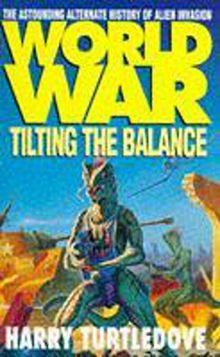 World War: Tilting the Balance