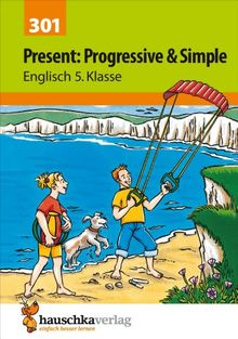 Present: Progressive & Simple. Englisch 5. Klasse