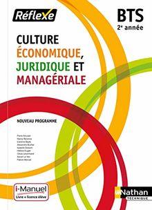 Culture Economique Juridique et Manageriale - Bts 2 (Pochette Reflexe) - Livre + Licence Eleve -2019