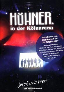 Höhner in der Kölnarena - Jetzt und hier!