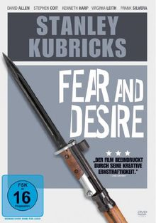 Stanley Kubrick's - Fear and Desire