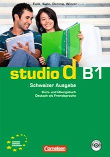 studio d - Schweiz: B1 - Kurs- und Übungsbuch mit Lösungen und Lerner-Audio-CD: Hörtexte der Übungen