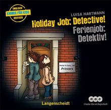 """Holiday Job: Detective! - Ferienjob: Detektiv! - Hörbuch (3 Audio-CDs mit Begleitheft) (Hörbücher """"Krimis für Kids"""")"""