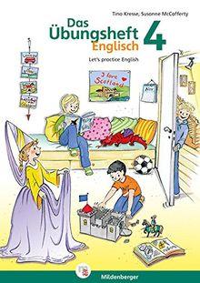 Übungsheft Englisch 4: Let's practice English - 3. und 4. Schuljahr
