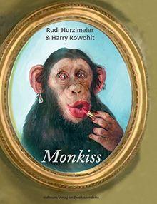 Monkiss (Gerd Haffmans bei Zweitausendeins)
