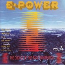 E-Power Vol 4 - The Choice of the Rave Generation
