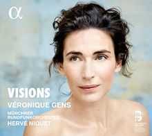 Visions - Opernarien von Massenet, Franck, Saint-Saëns u.a.