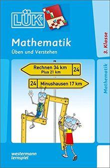 LÜK: Mathematik 3. Klasse: Üben und Verstehen
