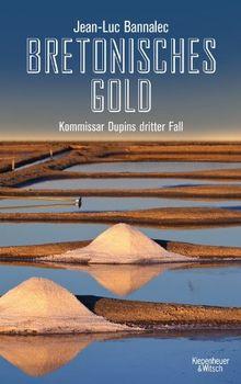 Bretonisches Gold: Kommissar Dupins dritter Fall