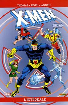 X-Men l'Intégrale : 1967
