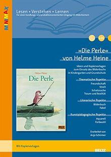 »Die Perle« im Unterricht: Ideen und Materialien zum Einsatz des Bilderbuchs in Kindergarten und Grundschule (Beltz Praxis / Lesen - Verstehen - Lernen)
