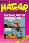 Hägar, der Schreckliche: Viel Feind, viel Ehr (Goldmann Cartoon)
